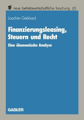 Gebhard | Finanzierungsleasing, Steuern und Recht | Buch | sack.de