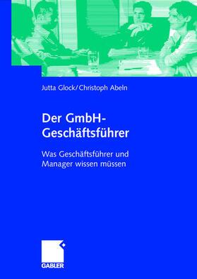 Abeln / Glock   Der GmbH-Geschäftsführer   Buch   sack.de