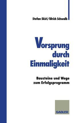 Schwalb | Vorsprung durch Einmaligkeit | Buch | sack.de