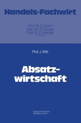 Witt | Absatzwirtschaft | Buch | sack.de
