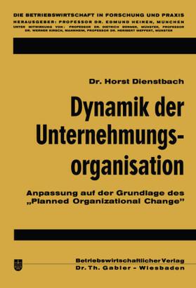 Dienstbach | Dynamik der Unternehmungsorganisation | Buch | sack.de
