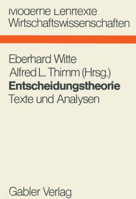 Thimm / Witte | Entscheidungstheorie | Buch | sack.de