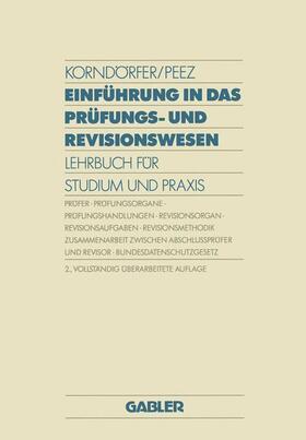 Korndörfer / Peez | Einführung in das Prüfungs- und Revisionswesen | Buch | sack.de