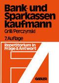 Grill    Der Bank- und Sparkassenkaufmann   Buch    Sack Fachmedien