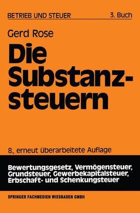 Rose | Die Substanzsteuern | Buch | sack.de