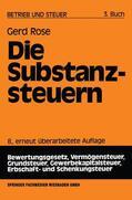 Rose    Die Substanzsteuern   Buch    Sack Fachmedien