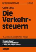Rose |  Die Verkehrsteuern | Buch |  Sack Fachmedien