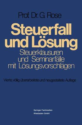 Rose | Steuerfall und Lösung | Buch | sack.de