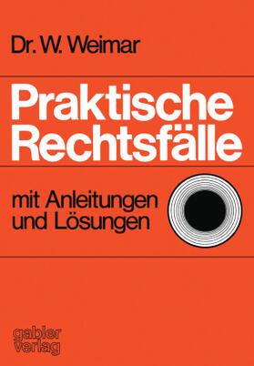 Weimar   Praktische Rechtsfälle   Buch   sack.de
