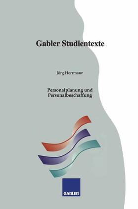 Herrmann | Personalplanung und Personalbeschaffung | Buch | sack.de