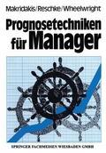 Makridakis    Prognosetechniken für Manager   Buch    Sack Fachmedien