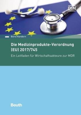 Handorn | Die neue Europäische Medizinprodukteverordnung | Buch | sack.de