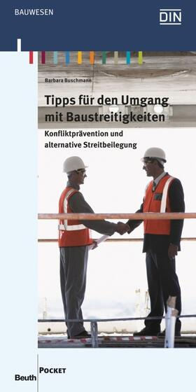 Buschmann / Buschmann | Tipps für den Umgang mit Baustreitigkeiten | Buch | sack.de