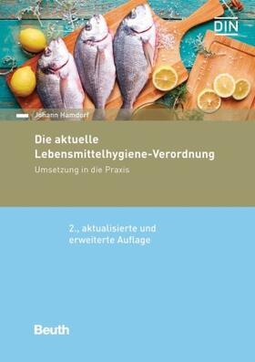 Hamdorf | Die aktuelle Lebensmittelhygiene-Verordnung | Buch | sack.de