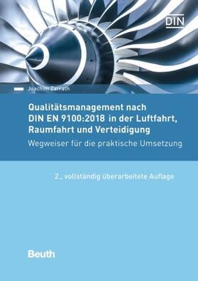 Zarrath   Qualitätsmanagement nach DIN EN 9100:2018 in der Luftfahrt, Raumfahrt und Verteidigung   Buch   sack.de