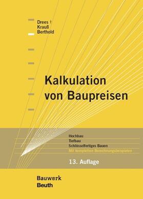 Berthold / Drees / Krauß | Kalkulation von Baupreisen | E-Book | sack.de