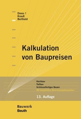 Drees / Krauß / Berthold   Kalkulation von Baupreisen   Buch   sack.de