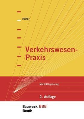 Höfler / Höfler | Verkehrswesen-Praxis | Buch | sack.de