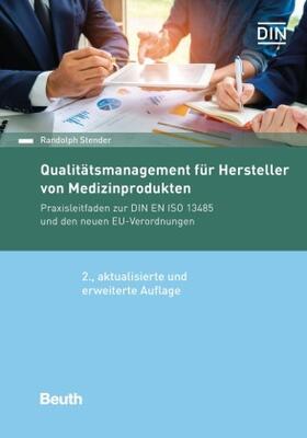 Stender / Stender   Qualitätsmanagement für Hersteller von Medizinprodukten   Buch   sack.de