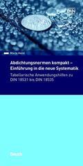 Heinl    Abdichtungsnormen kompakt - Einführung in die neue Systematik   eBook   Sack Fachmedien