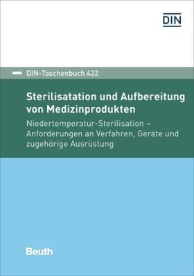 Sterilisation und Aufbereitung von Medizinprodukten   Buch   sack.de