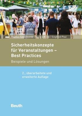 Klode / Paul / Sakschewski | Sicherheitskonzepte für Veranstaltungen - Best Practices | Buch | sack.de