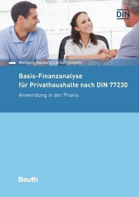 Kuckertz / Stiegeler / Kuckertz | Basis-Finanzanalyse für Privathaushalte nach DIN 77230 | Buch | sack.de