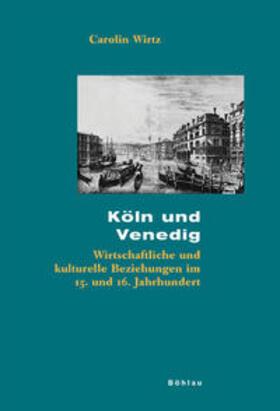 Wirtz   Köln und Venedig   Buch   sack.de
