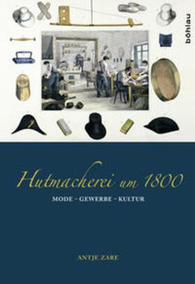 Zare   Hutmacherei um 1800   Buch   sack.de
