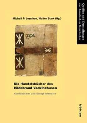 Lesnikov / Stark | Die Handelsbücher des Hildebrand Veckinchusen | Buch | Sack Fachmedien