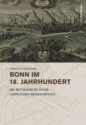 Schlöder | Bonn im 18. Jahrhundert | Buch | sack.de