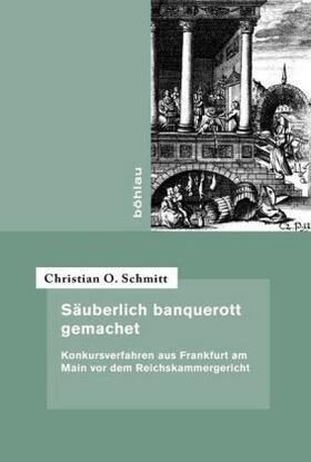 Schmitt | Säuberlich banquerott gemachet | Buch | sack.de