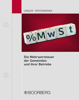 Pentenrieder | Die Mehrwertsteuer der Gemeinden und ihrer Betriebe | Loseblattwerk | sack.de