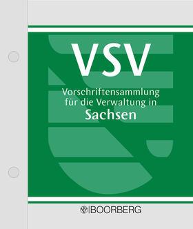 Degenkolbe / Musall / Nolde | Vorschriftensammlung für die Verwaltung in Sachsen - VSV, mit Fortsetzungsbezug | Loseblattwerk | sack.de