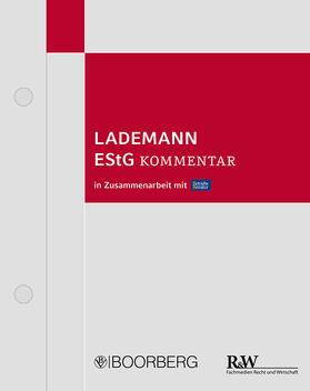 Lademann   Kommentar zum Einkommensteuergesetz: EStG, mit Fortsetzungsbezug   Loseblattwerk   sack.de