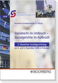 Deutscher Sozialgerichtstag e. V Sozialrecht im Umbruch - Sozialgerichte im Aufbruch | Sack Fachmedien