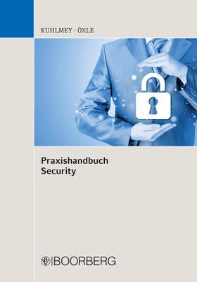 Kuhlmey / Öxle | Praxishandbuch Security | Buch | sack.de