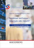 Sozialstaat und Europa - Gegensatz oder Zukunft? | Sack Fachmedien