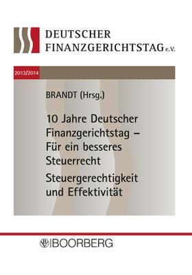 Brandt | Deutscher Finanzgerichtstag 2013/2014 | Buch | sack.de