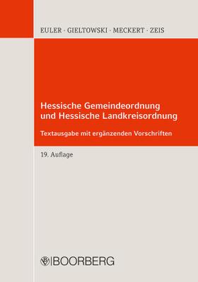 Euler / Gieltowski / Meckert | Hessische Gemeindeordnung und Hessische Landkreisordnung; . | Buch | sack.de