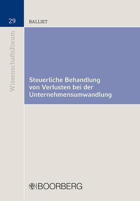Balliet   Steuerliche Behandlung von Verlusten bei der Unternehmensumwandlung   Buch   sack.de