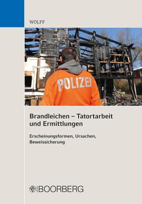 Wolff   Brandleichen - Tatortarbeit und Ermittlungen   Buch   sack.de
