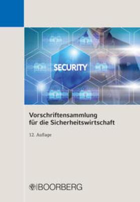 Vorschriftensammlung für die Sicherheitswirtschaft   Buch   sack.de
