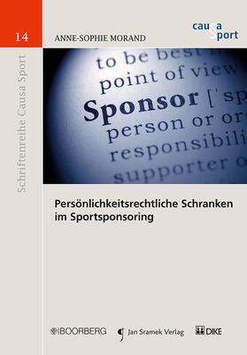 Morand | Persönlichkeitsrechtliche Schranken im Sportsponsoring | Buch | sack.de