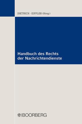 Dietrich / Eiffler | Handbuch des Rechts der Nachrichtendienste | Buch | sack.de