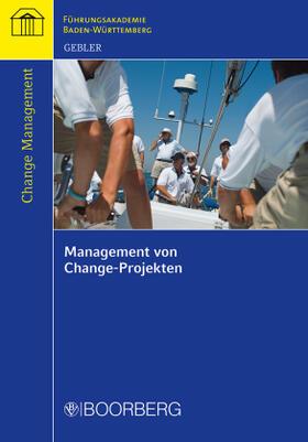 Gebler   Management von Change-Projekten   Buch   sack.de