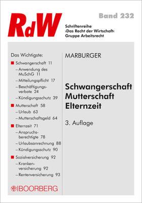 Marburger | Schwangerschaft - Mutterschaft - Elternzeit | Buch | sack.de
