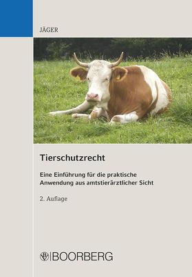 Jäger | Tierschutzrecht | Buch | sack.de