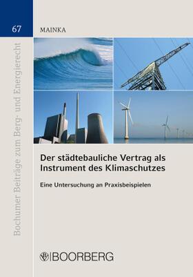 Mainka | Der städtebauliche Vertrag als Instrument des Klimaschutzes | Buch | sack.de