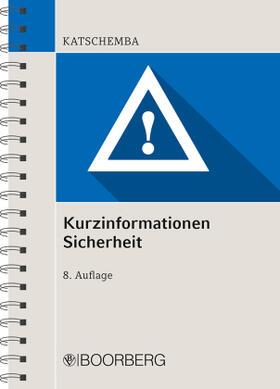 Kurzinformationen Sicherheit | Buch | sack.de